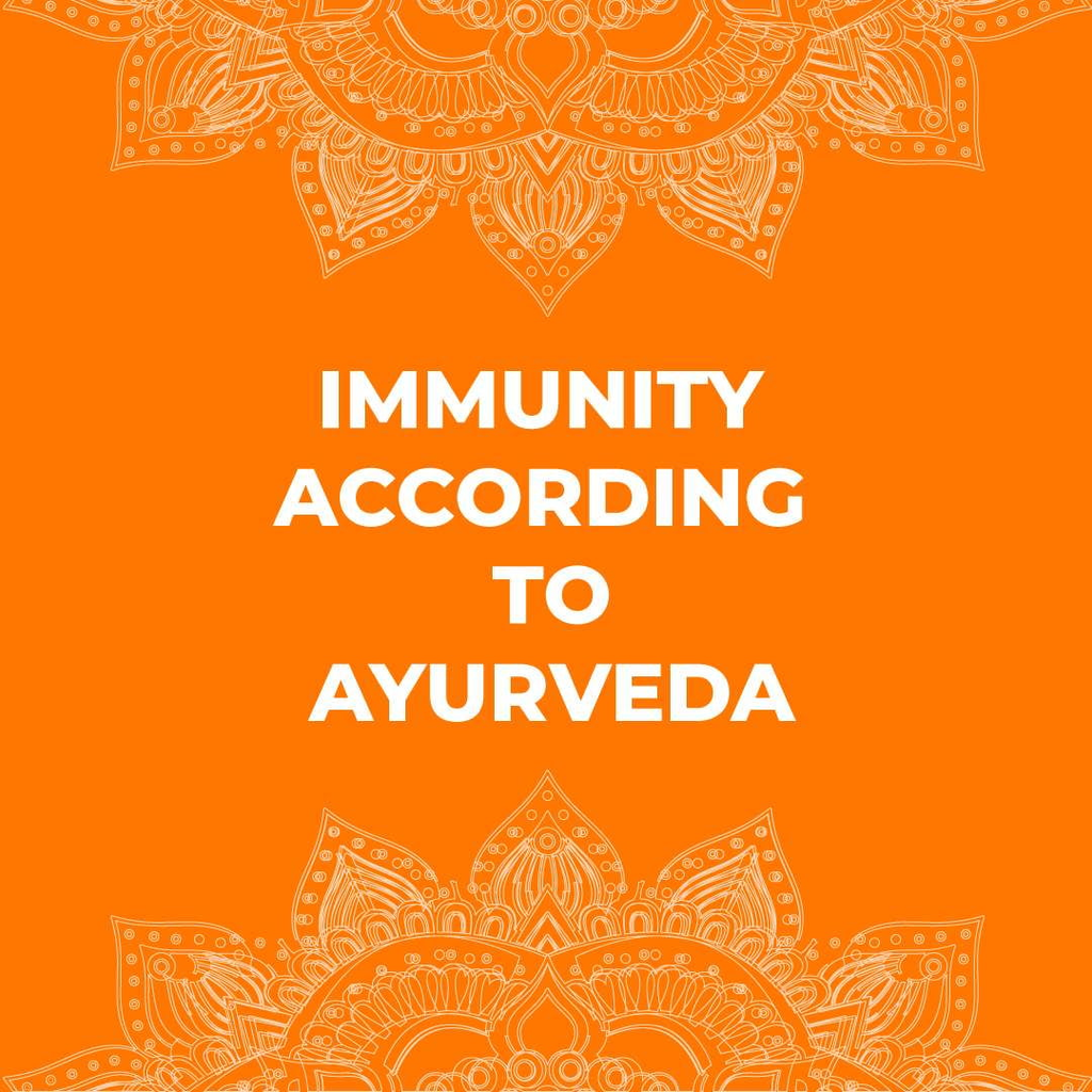 Immunity According to Ayurveda - Online Course