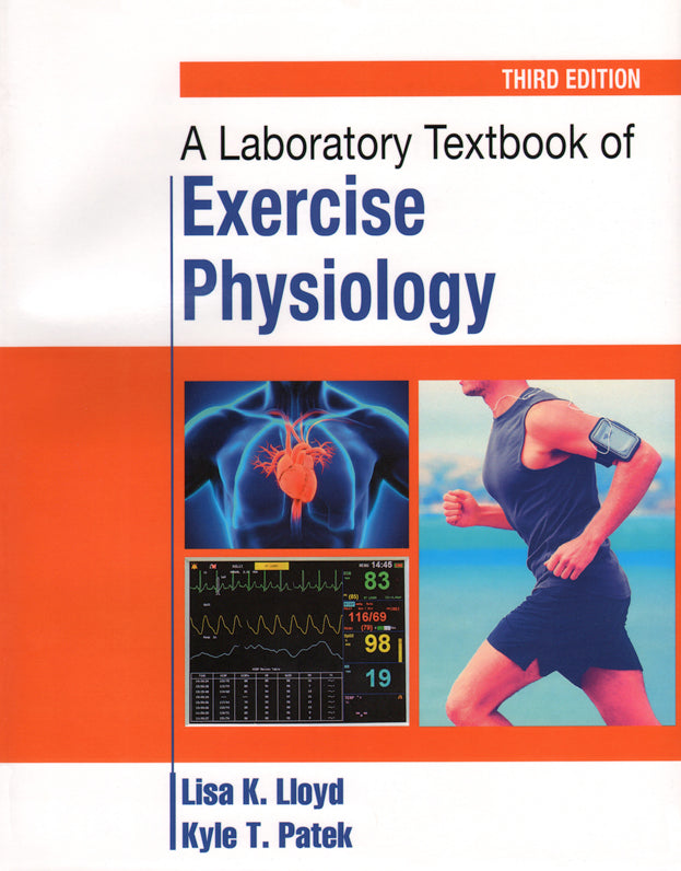 A Laboratory Textbook of Exercise Physiology