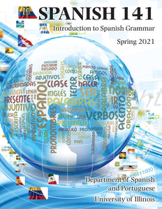 UIUC SPAN 141: Introduction to Spanish Grammar, Spring 2021 - Digital Download Only