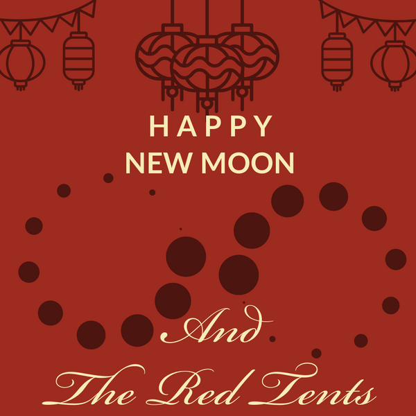 Happy New Moon and The Red Tent