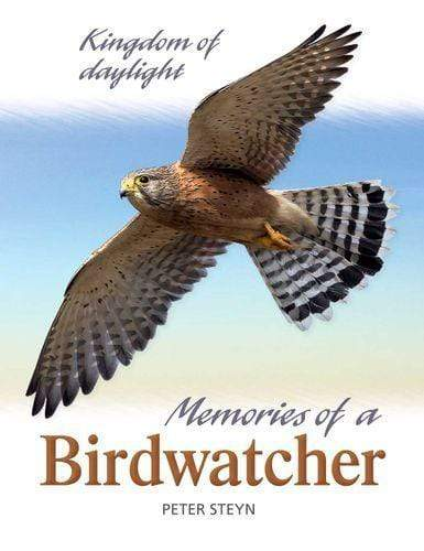 Kingdom Of Daylight - Memories Of A Birdwatcher Snatcher Online Shopping South Africa