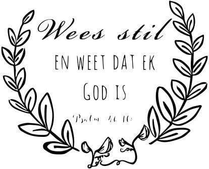 Wees stil EN WEET DAT EK GOD IS Matt Vinyl window Art Snatcher Online Shopping South Africa