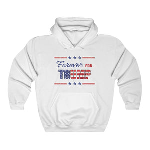 Forever For Trump White Hoodie (Unisex)