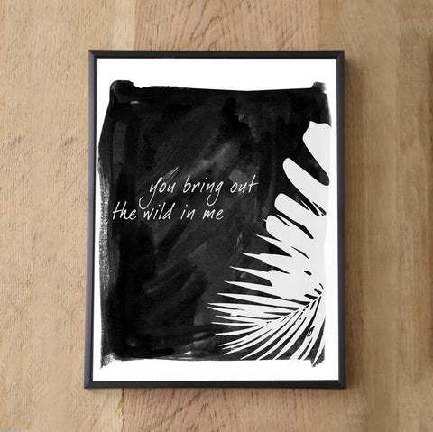 Wild side of me Print