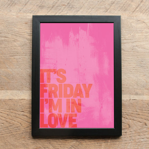 Word Print - It's Friday I'm in Love