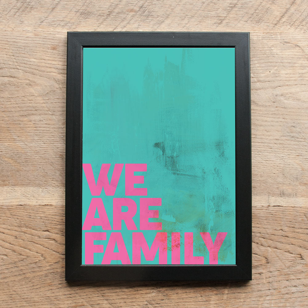 Word Print - We Are Family