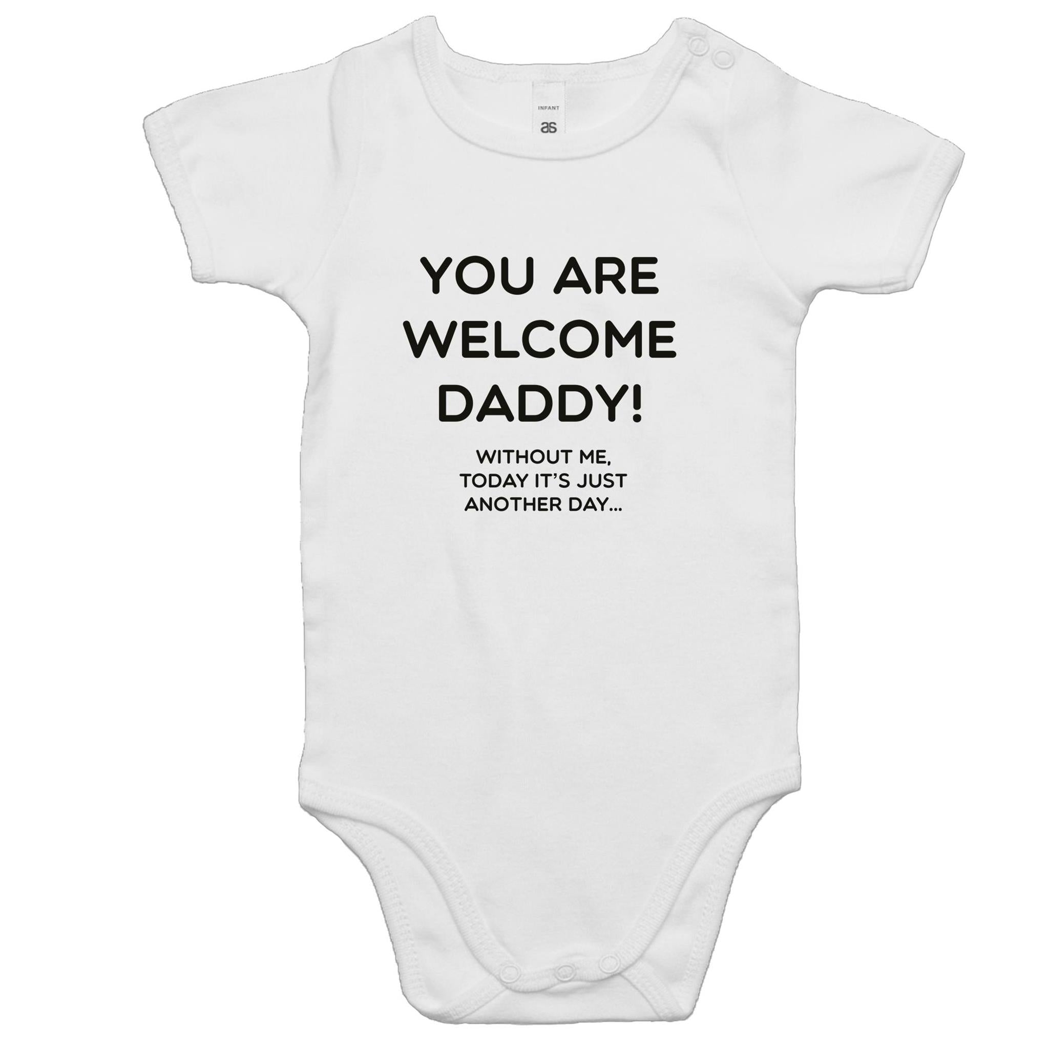 Father's Day gift - You are welcome Baby Onesie Romper (0-24 months)