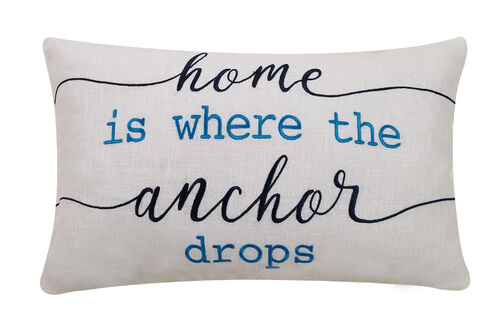 Home Is Where The Anchor Drops Embroidered Pillow