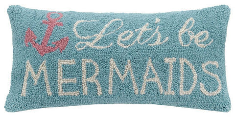 Let's Be Mermaids Hook Pillow