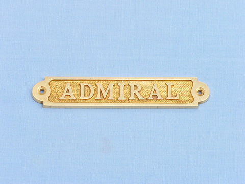 Solid Brass Admiral Sign 5