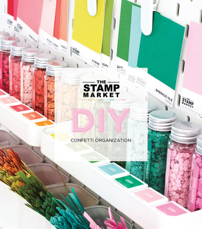 DIY CONFETTI & ORGANIZATION