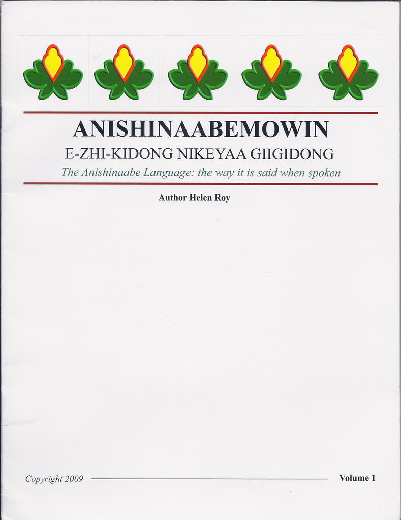 Anishinaabemowin: The Way it is Said When it is Spoken