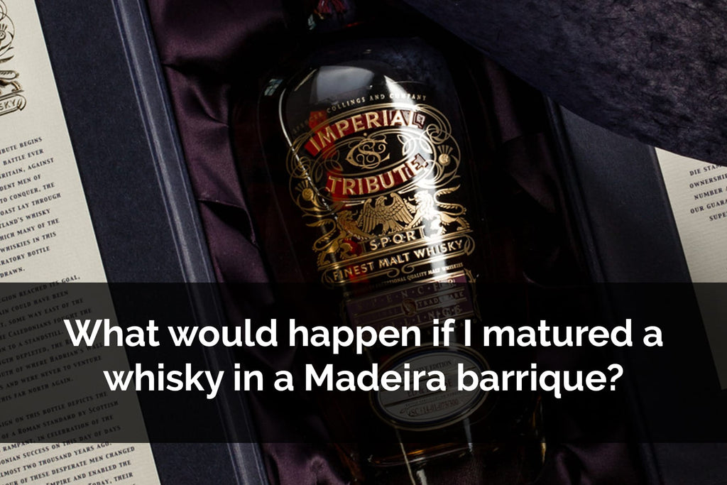 Imperial Tribute Whisky is matured in Madeira