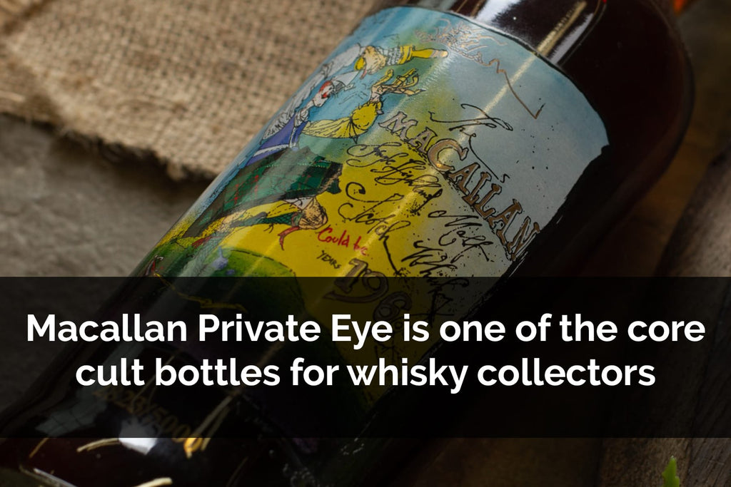 It is undeniable that Macallan Private Eye is one of the core cult bottles for whisky collectors