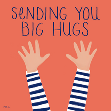 Load image into Gallery viewer, Sending You Big Hugs
