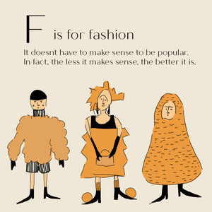 F is for Fashion - High Quality Art Print