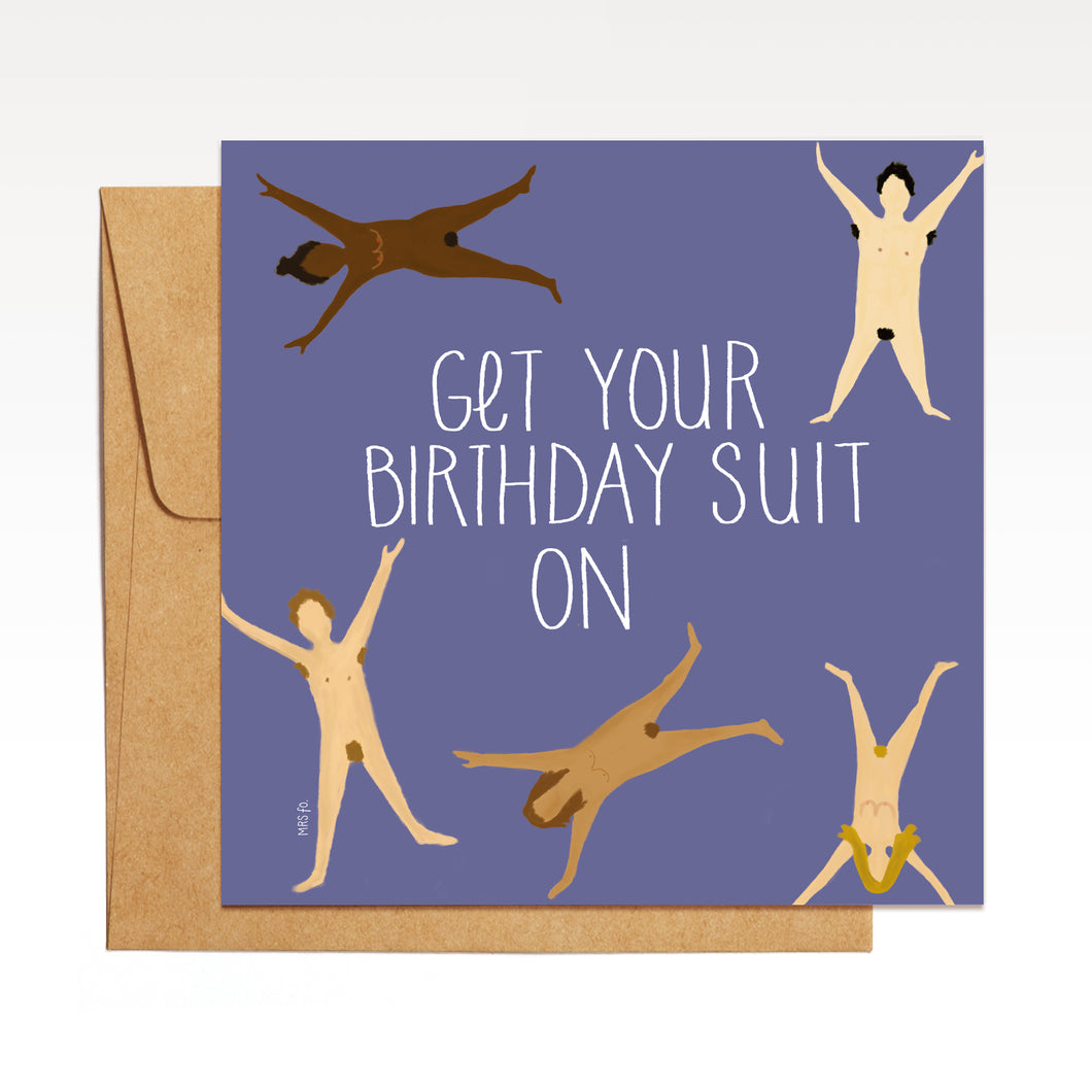 Get Your Birthday Suit On