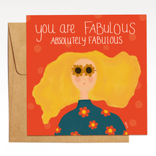 Load image into Gallery viewer, You are Fabulous