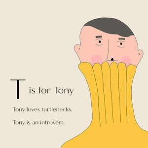 T is for Tony - Personalised Art Print