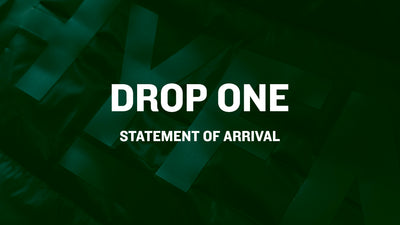 Drop 1 : Statement of Arrival