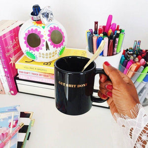 Get Shit Done Coffee Mug - Body Love Self Care Shop