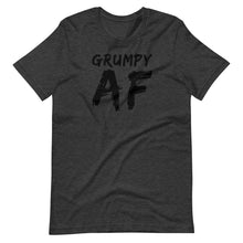 Load image into Gallery viewer, Grumpy AF - Short-Sleeve Unisex T-Shirt