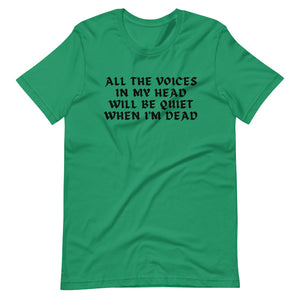 All The Voices In My Head - Short-Sleeve Unisex T-Shirt