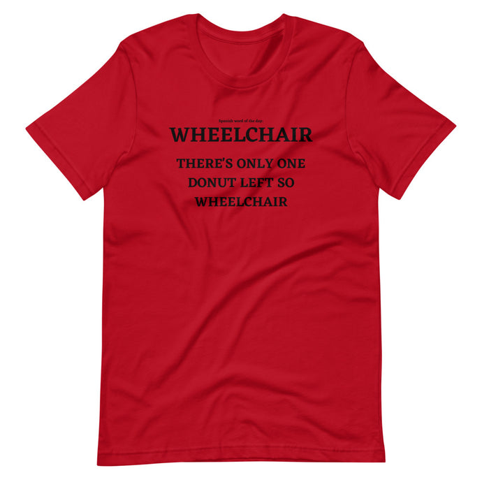 Spanish Word of the Day - Wheelchair - Short-Sleeve Unisex T-Shirt