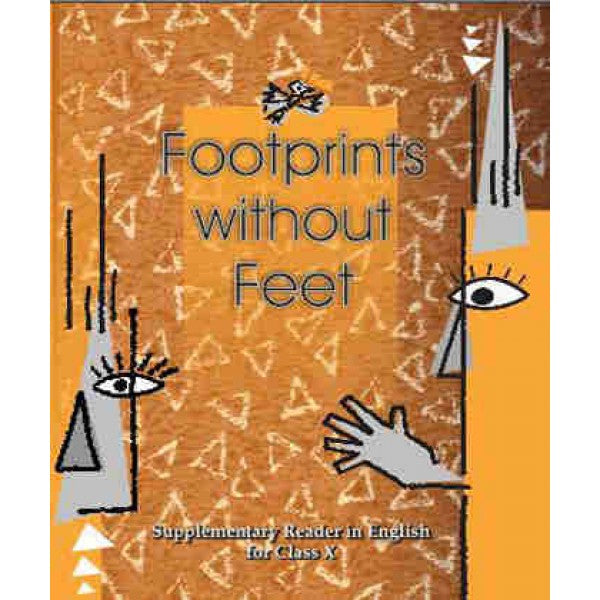 NCERT Footprints without Feet - English Supplementary Reader for Class 10 - Latest edition as per NCERT/CBSE