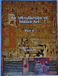 NCERT An Introduction to Indian Art Part II for Class 12