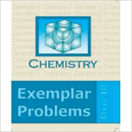 NCERT Chemistry Exemplar Problem for Class 12