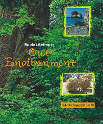 NCERT Our Environment  Geography for - Class 7