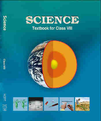 NCERT Science for - Class 8 - Latest edition as per NCERT/CBSE