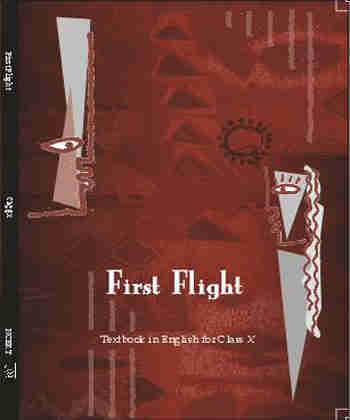 NCERT First Flight - English for Class 10 - Latest edition as per NCERT/CBSE