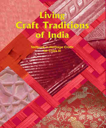 NCERT Living Craft Tradition of India (Textbook in Heritage Crafts) for Class 11
