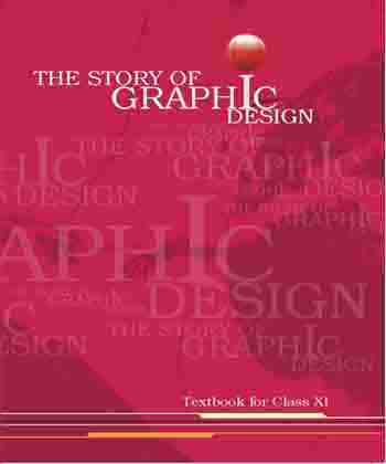 NCERT The Story of Graphic Design for Class 11