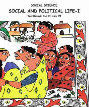 NCERT Social and Political Life - Class 6- Latest Edition as per NCERT/CBSE