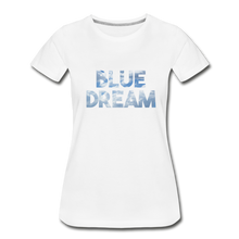 Load image into Gallery viewer, Women's Premium Organic Blue Dream T-Shirt - white