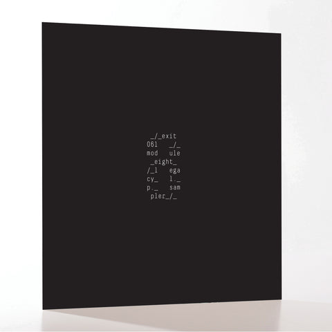 Exit061 - Module Eight 'Legacy' LP sampler 1 sided 10""