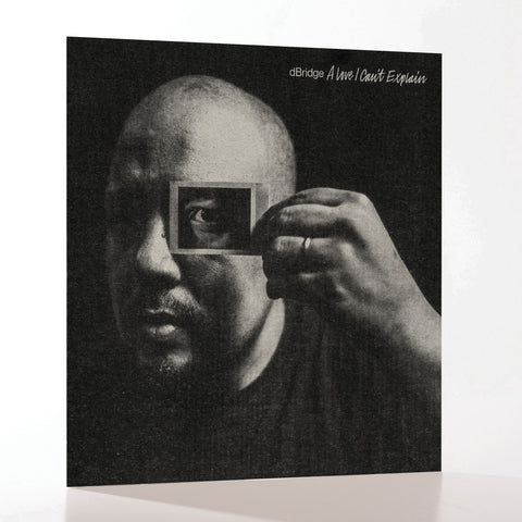 Exitlp019 - dBridge - 'A Love I Cant Explain' LP