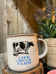 Life Is Better On The Farm Cow mug