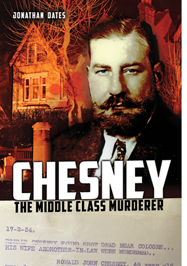 CHESNEY: THE MIDDLE CLASS MURDERER