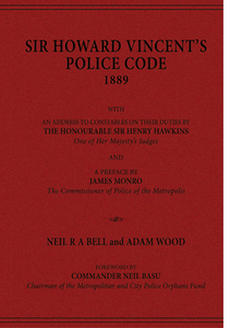 SIR HOWARD VINCENT'S POLICE CODE, 1889