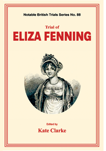 TRIAL OF ELIZA FENNING