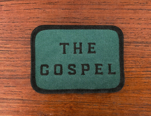 The Gospel Embroidered Patch