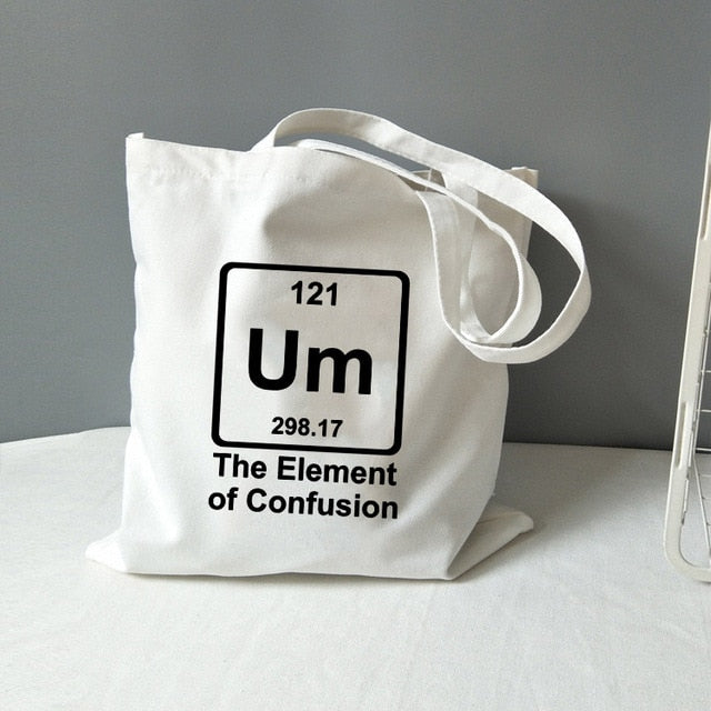 Um The Element of Confusion fun chemistry canvas bag