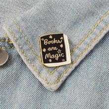 Load image into Gallery viewer, Books are magic pin badge
