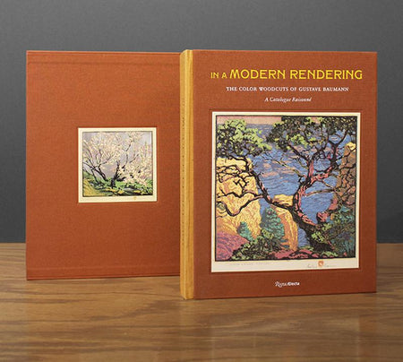 """In A Modern Rendering The Color Woodcuts of Gustave Baumann: A Catalogue Raisonné"""