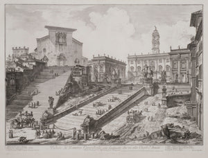 Giovanni Battista Piranesi: Veduta del Romano Camipidpglio con scalinata che va alla chisea d'Araceli (The Capitol and the Steps of S. Maria in Aracoeli)