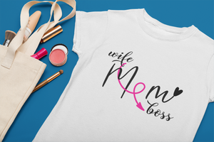 wife mom boss white t-shirt